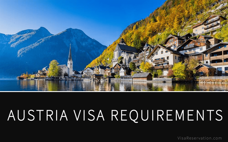 A Complete Guide To Austria Visa Requirements Visa Reservation