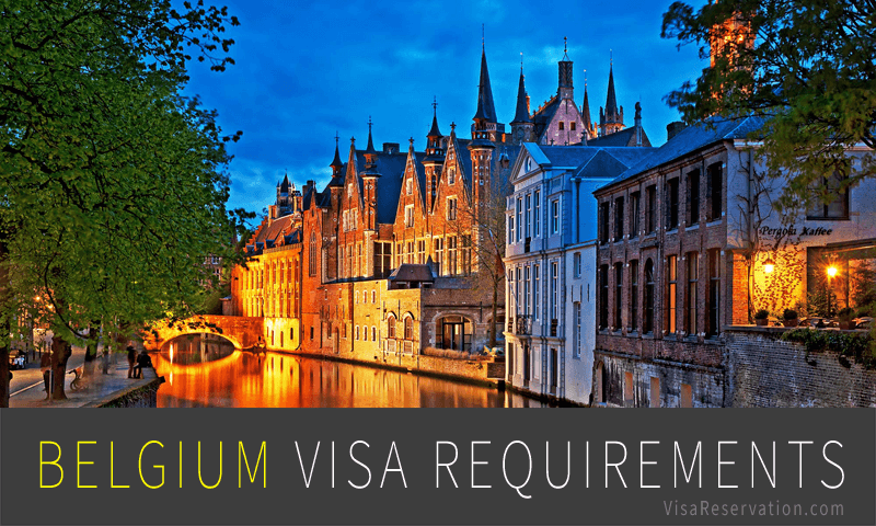 A Complete Guide to Belgium Visa Requirements - Visa Reservation