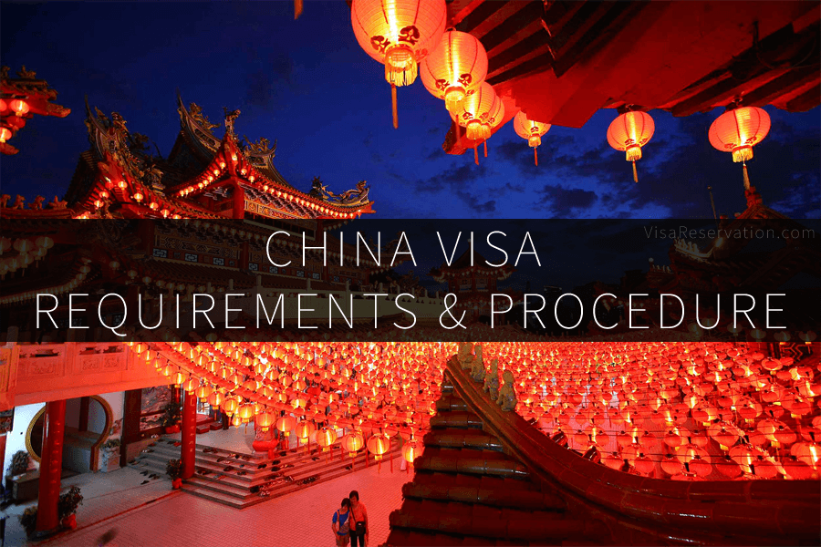 china visa application requirements procedure visa reservation