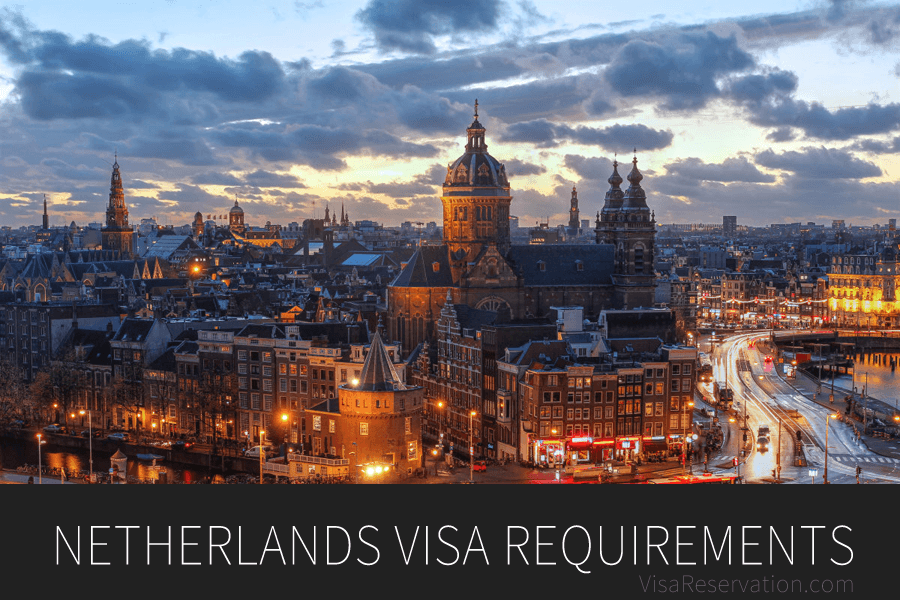 Guide To The Netherlands Visa Requirements Schengen Visa Visa Reservation Visa Reservation