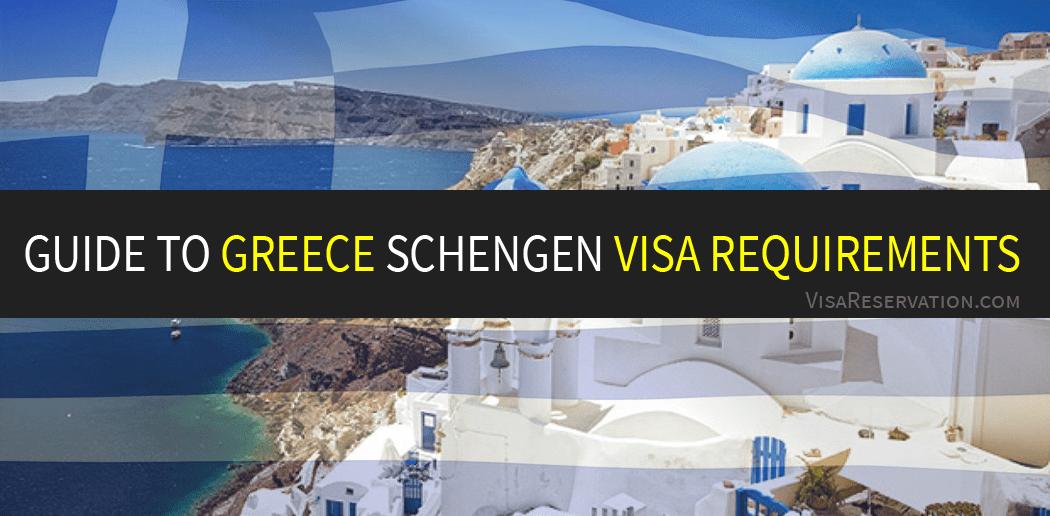 Guide to Greece Schengen Visa Requirements - Visa Reservation