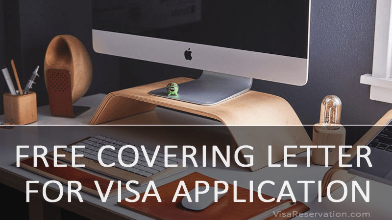 In This Article, We Will Help You Understand All This And Also Tell You How  You Can Easily Obtain A Free Covering Letter For Your Visa Application In A  ...