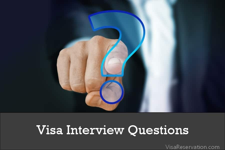 30 Most Common Visa Interview Questions For Schengen