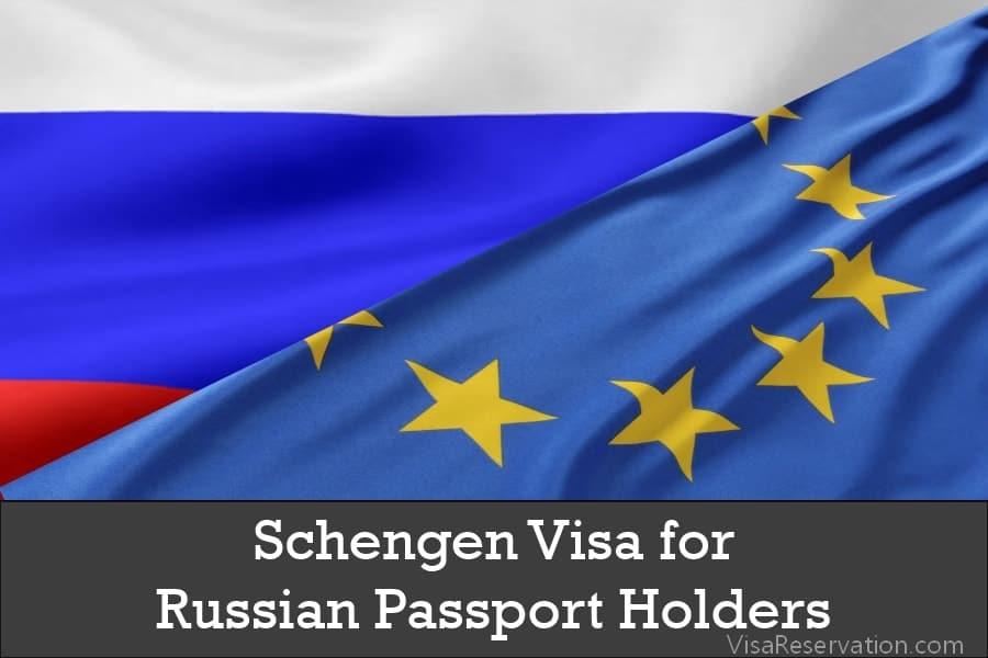 Schengen Visa Requirements For Russian Citizens Visa Reservation